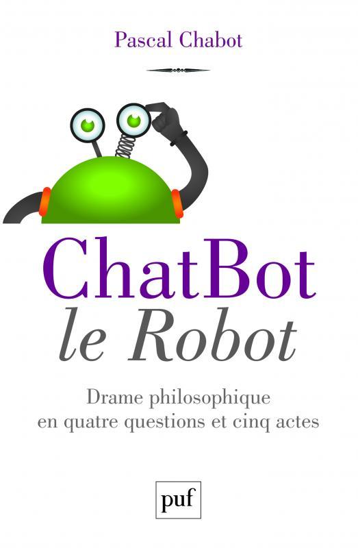 Pascal Chabot, ChatBot le Robot