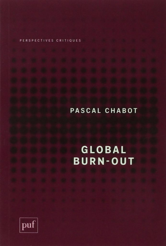 Pascal Chabot, Global burn-out