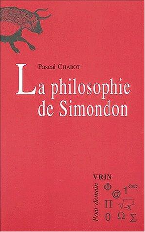 Pascal Chabot, La philosophie de Simondon