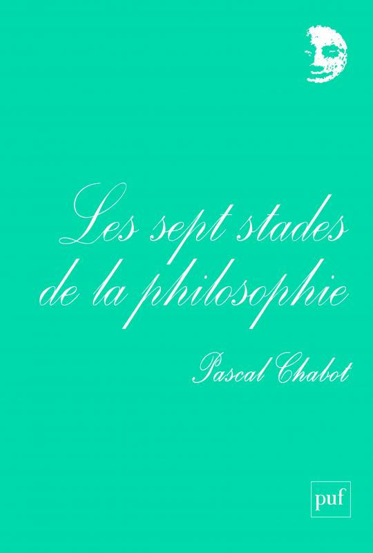 Pascal Chabot, Les sept stades de la philosophie